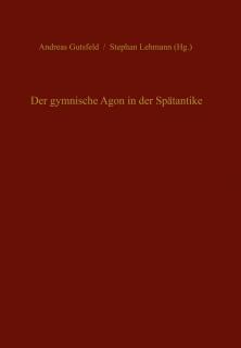 Der gymnische Agon in der Spätantike